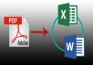 Convert your pdf file to word,  pdf to excel an many more