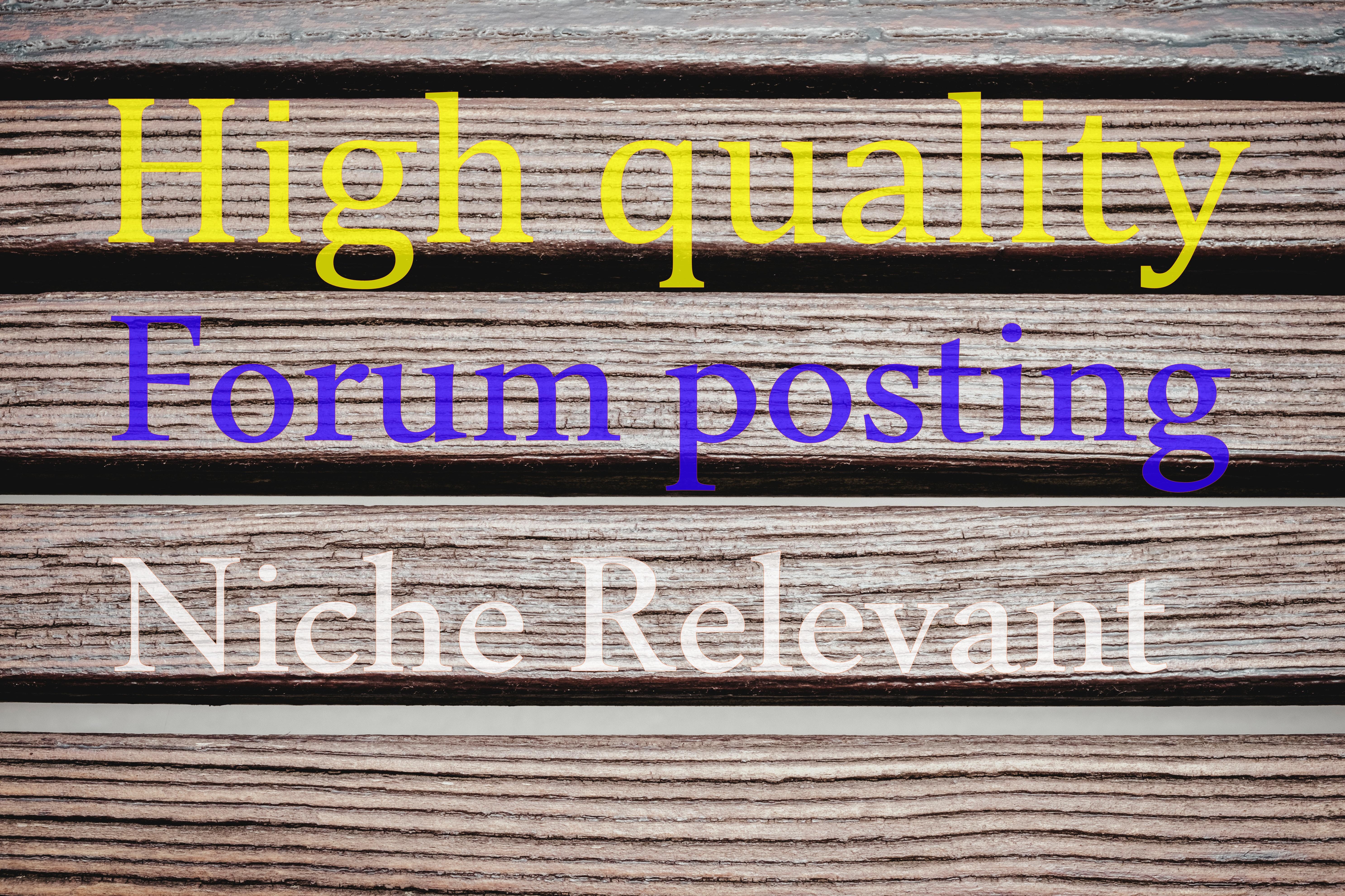 Do 20 High quality  forum posting