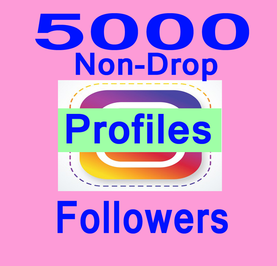 5000+ Permanent Profile Followers in 1-2H NON DROP