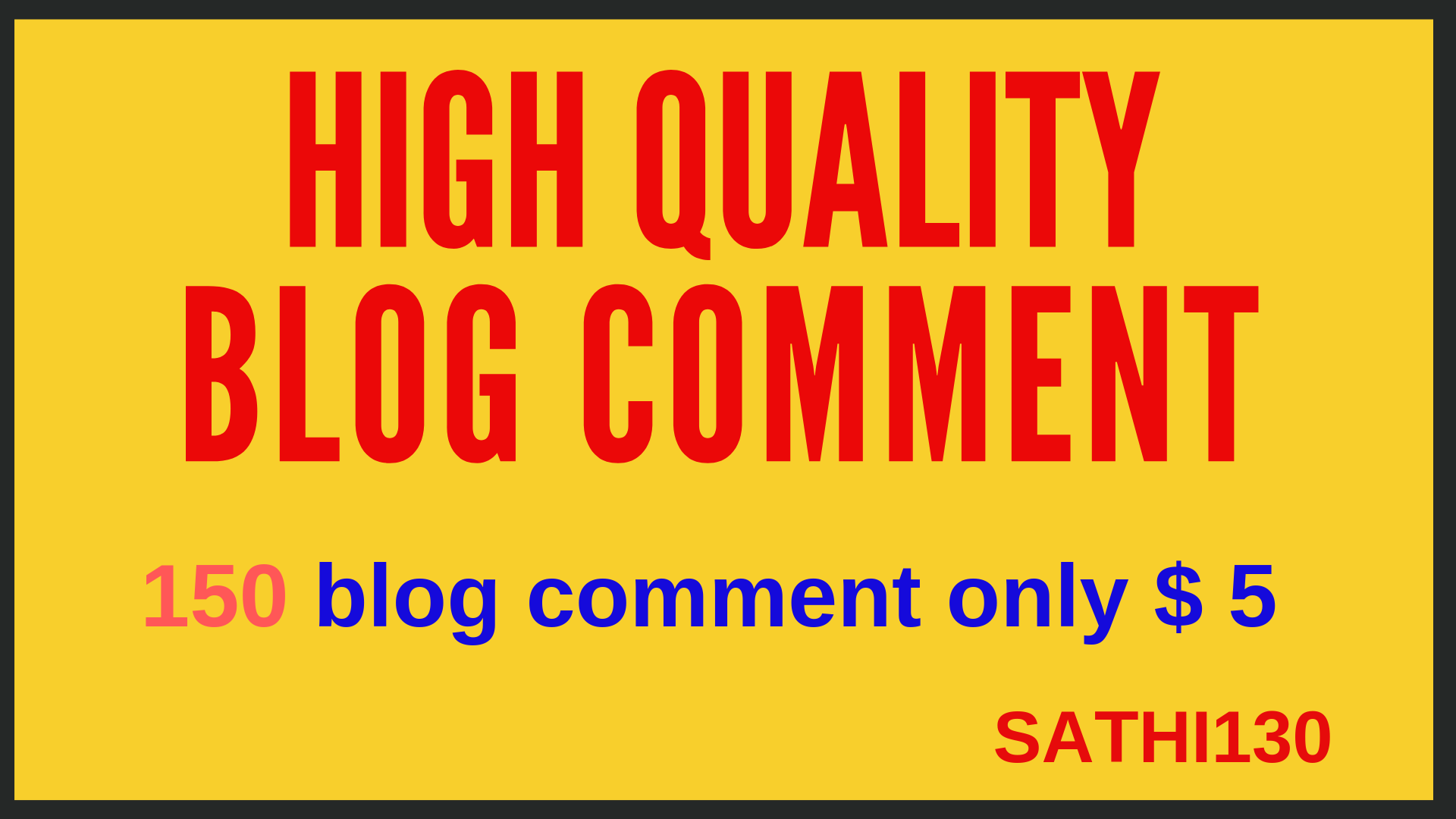 Manually Done 150 Blog Comments in high DA PA websites