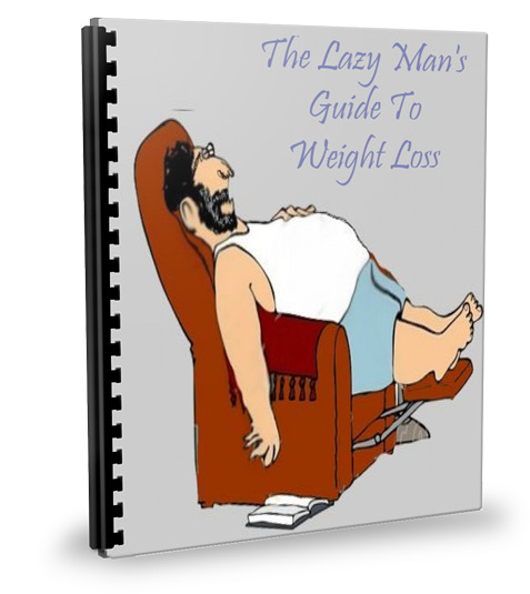 The Lazy Man's Guide To Weight Loss