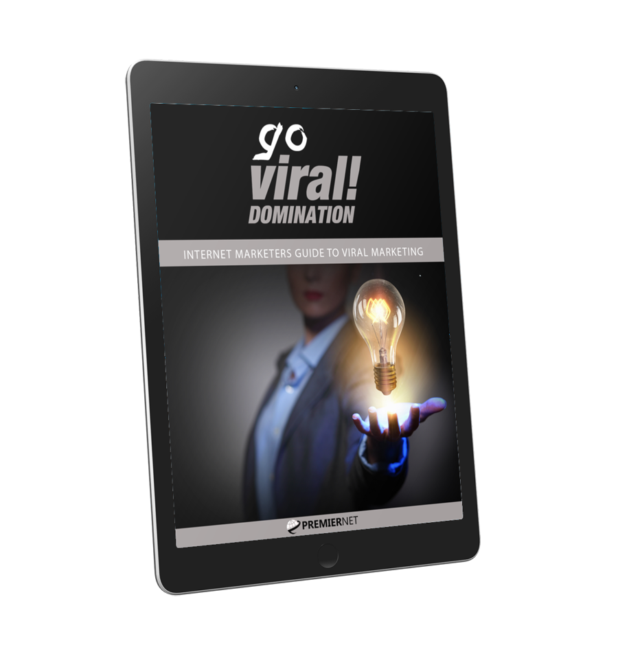 Go Viral - Domination Guide to Viral Marketing