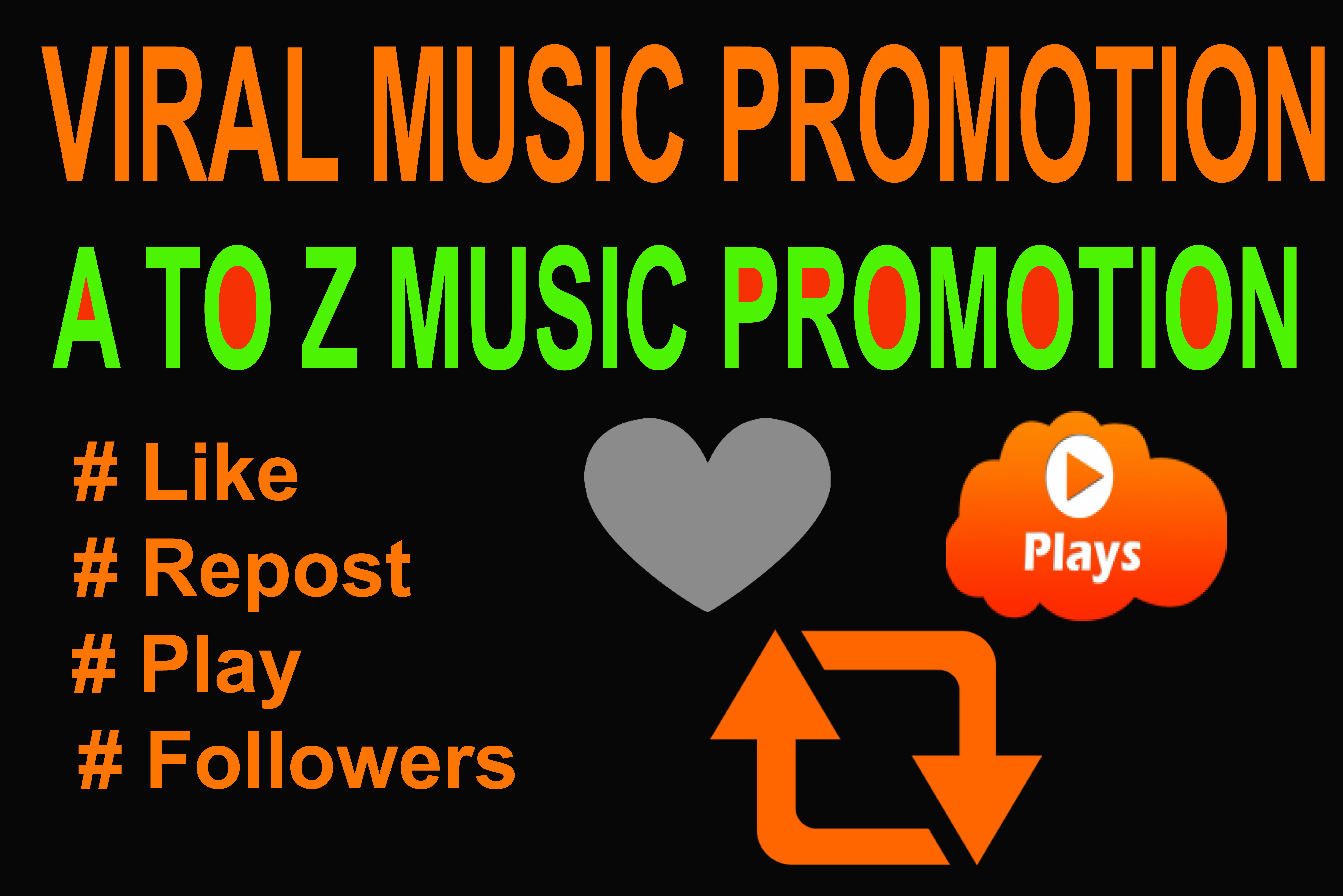 Music Viral Promotion 25K USA Music Play & 50 Like,  50 Repost/Followers & 10 Comments