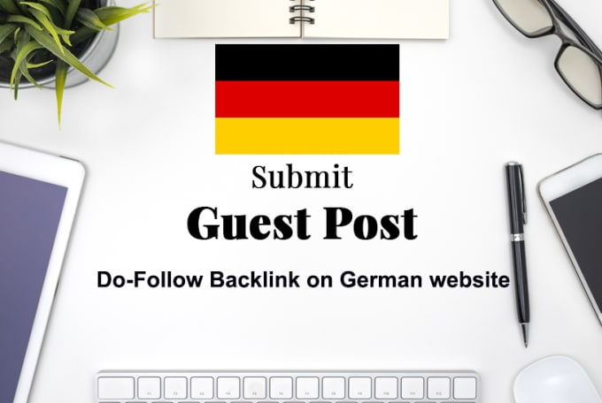 publish german guest posts,  high metrics dofollow german SEO backlinks
