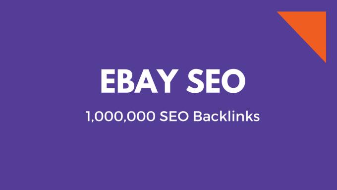 do ebay seo by 1m backlinks
