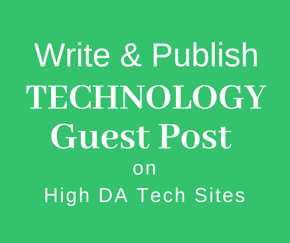 Provide Dofollow Guest Post On HQ Technology Blog