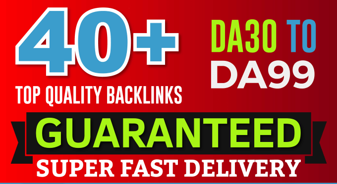 build 40 high da seo links in 24 hours guaranteed
