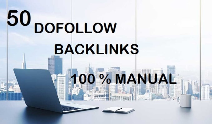 build 50 dofollow SEO backlinks,link building for your site