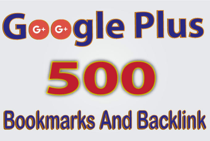 do google plus 500 SEO backlink with bookmarks manually