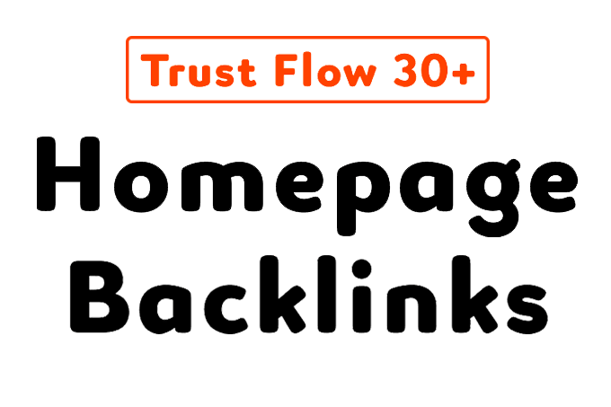 do homepage SEO backlinks high trust flow 30
