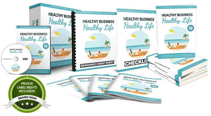 Healthy Business,  Healthy Life PLR Package