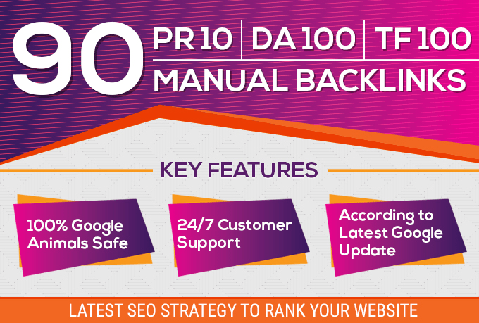 manual 90 SEO backlinks on pr10,  da100,  tf100 unique domains Backlinks