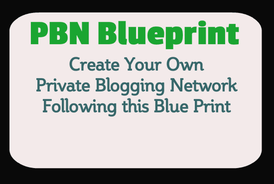 give pbn blueprint course to create your web empire