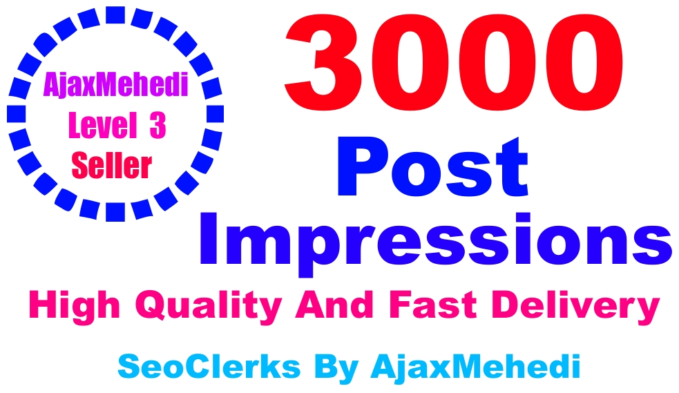 Make A Do Genuine Promotion 3000 High-Quality Post Impressions