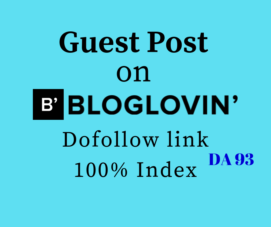 Provide Dofollow Guest Post on Bloglovin DA 93