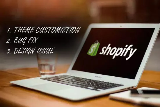 I Fix Bugs,  Error And Customize Your Shopify Store