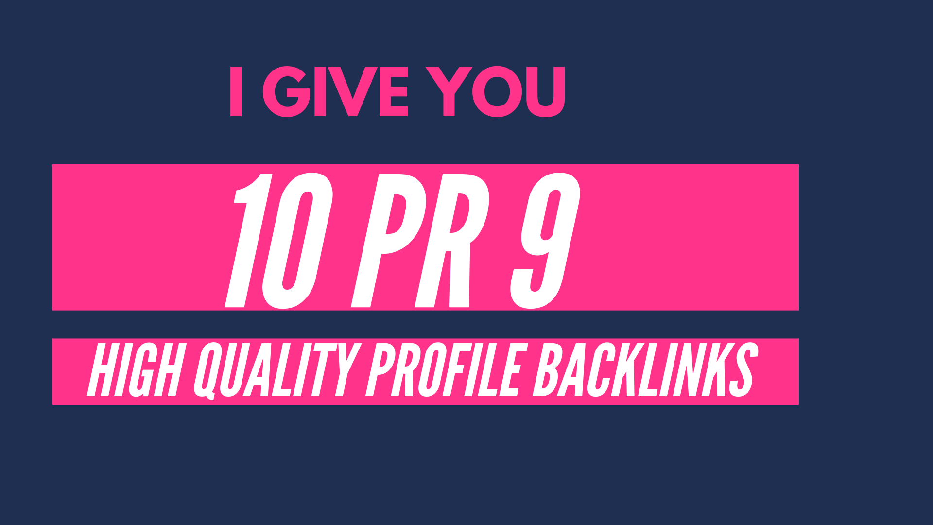 I Give You 10 Pr 9 High Quality Profile Backlinks