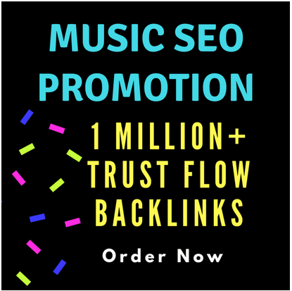 create trust flow backlinks for music SEO promotion