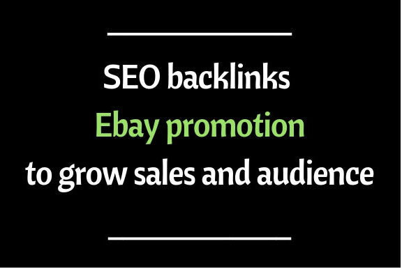 Do GSA SEO backlinks for ebay promotion to grow sales and Traffic