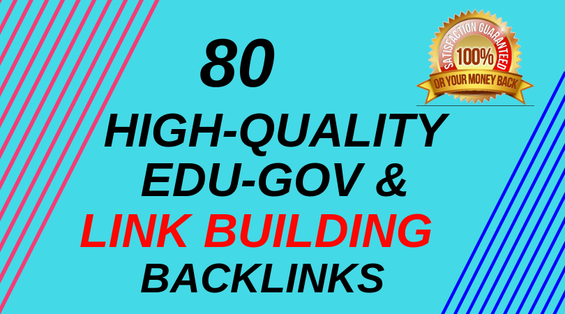 create 80 high quality edus, govs and pr10,  SEO backlinks