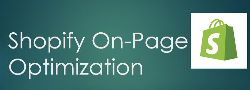 do shopify onpage seo optimization
