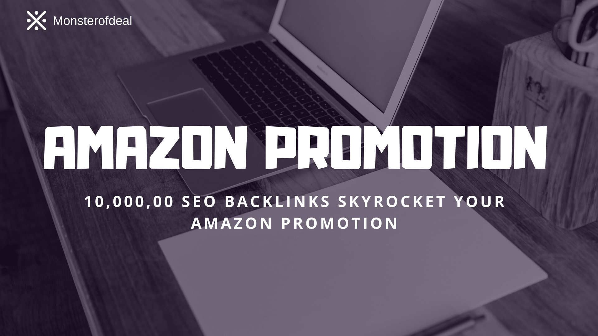 do 1m seo backlinks skyrocket your amazon promotion