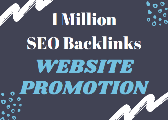 create 1 million SEO backlinks for website promotion