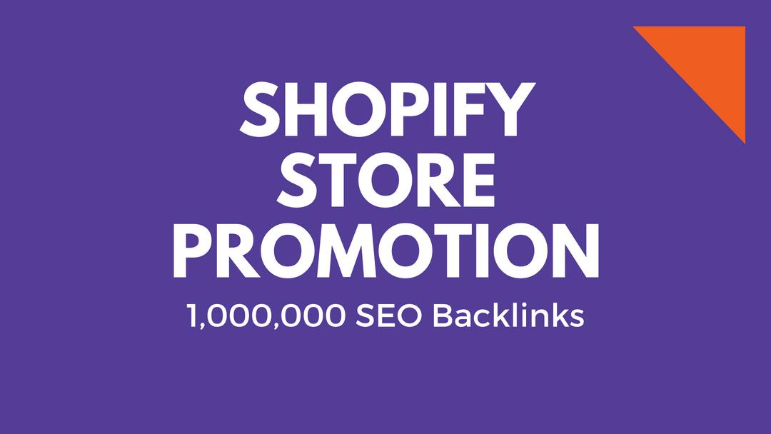 make 1m backlinks for shopify store promotion