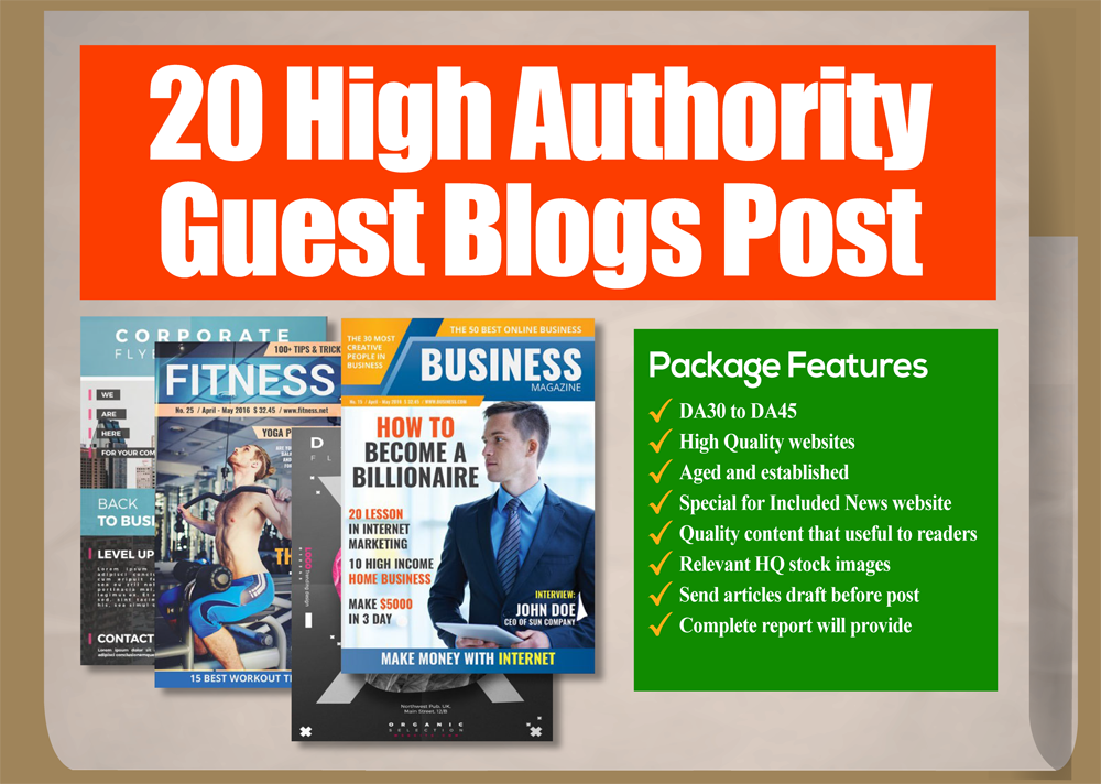 do guest post on 10 high authority blogs, da30 to 45