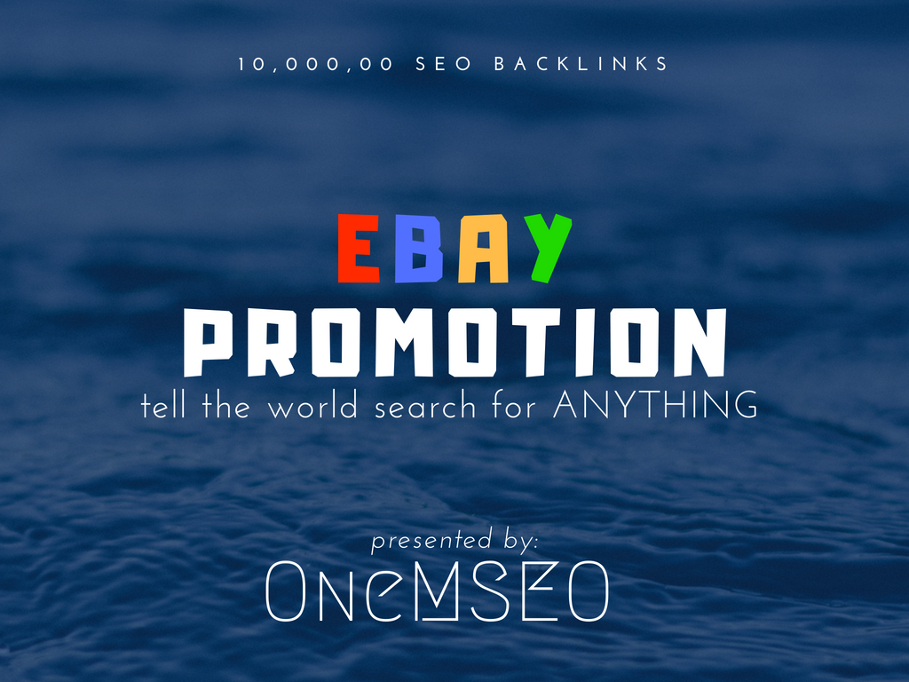 improve your ebay promotion with 10,000, 00 SEO backlinks