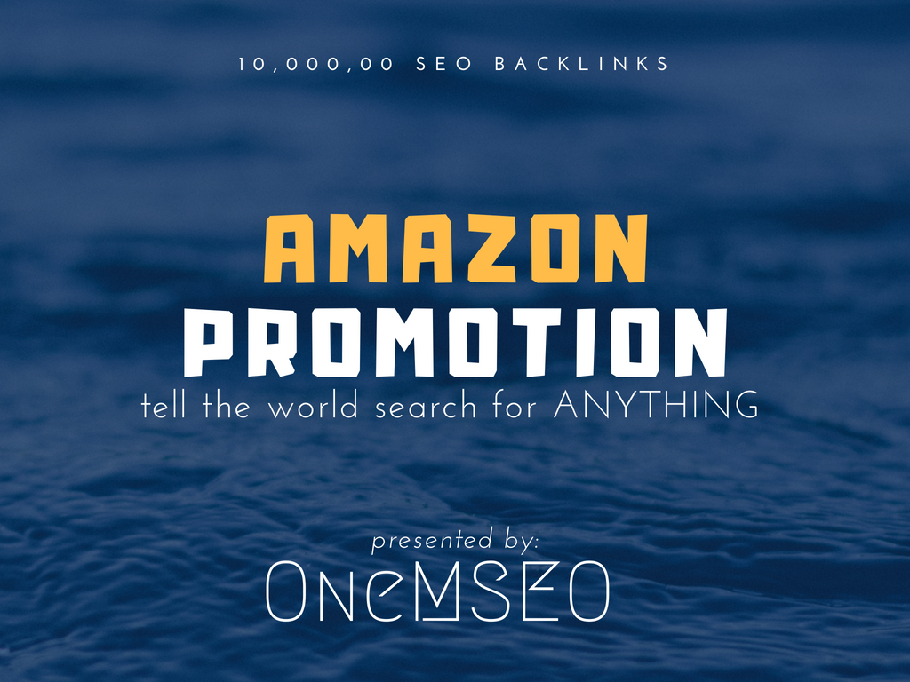 improve your amazon promotion with 10,000, 00 SEO backlinks