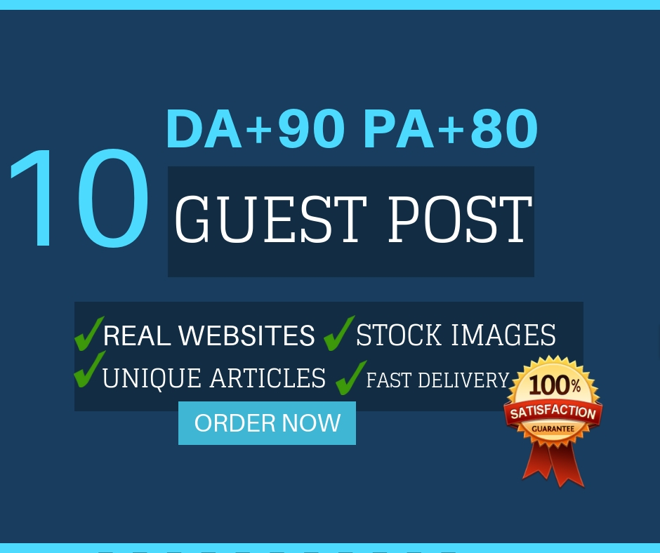 write and publish 10 guest post on high da sites