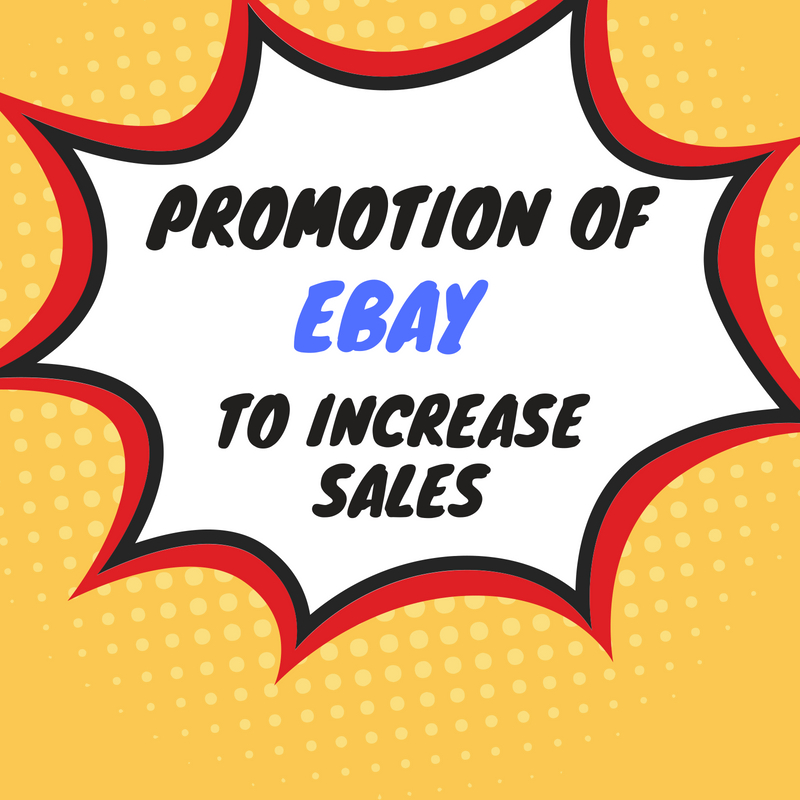 do ebay promotion to increase traffic and sales