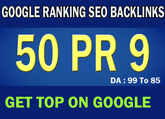 do 50 PR 9 high quality seo backlinks to rank higher on google