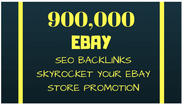 Provide 900,000 SEO backlinks for ebay promotion for more ebay sales