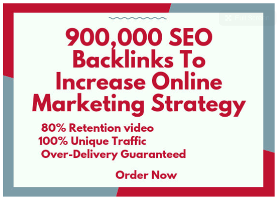 do 900,000 SEO backlinks to increase online marketing strategy