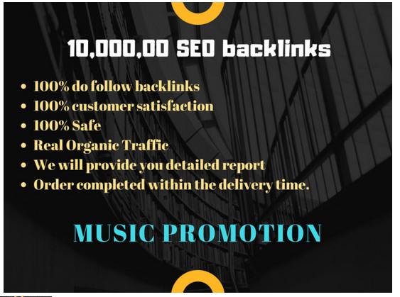 do 10,000, 00 high quality SEO backlinks for your music promotion