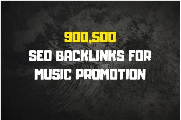 Do 900,500 SEO backlinks for music promotion