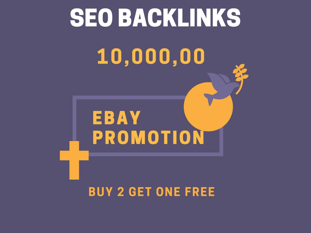 do 10, 00,000 SEO backlinks for your ebay promotion