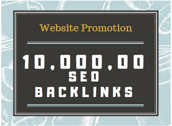 Give 10,000, 00 high quality backlinks for website promotion