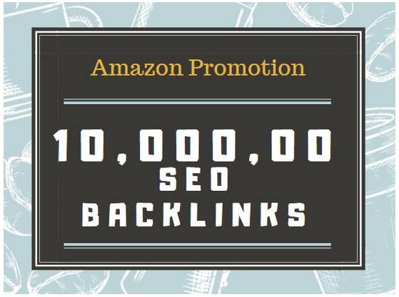 Do amazon listing by 1,000,000 SEO backlinks