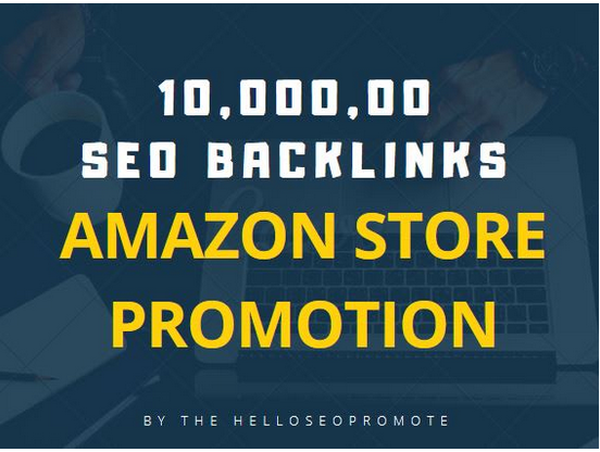 Do 1,000,000 seo backlinks for amazon store promotion