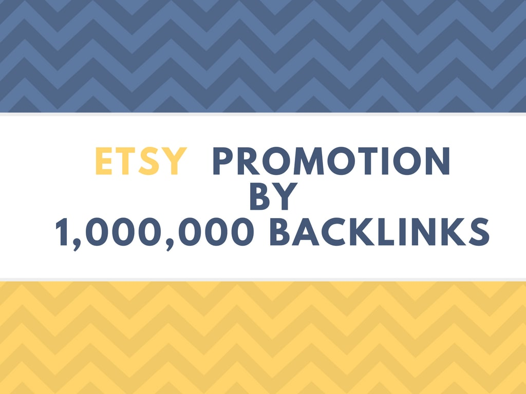 do etsy products promotion by 1m backlinks