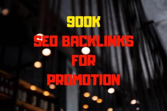 do 900k seo backlinks for promotion