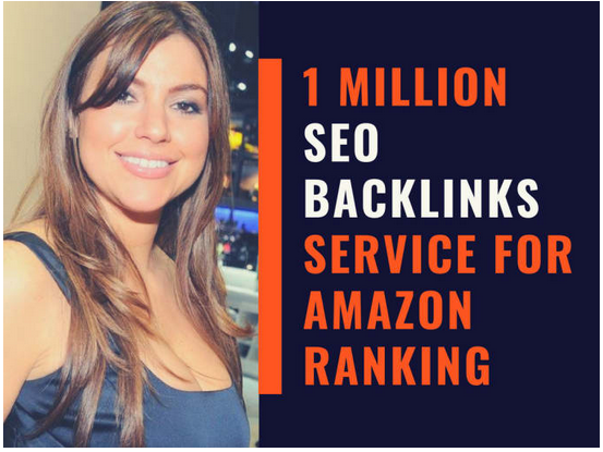 Do 1 million SEO backlinks service for amazon ranking