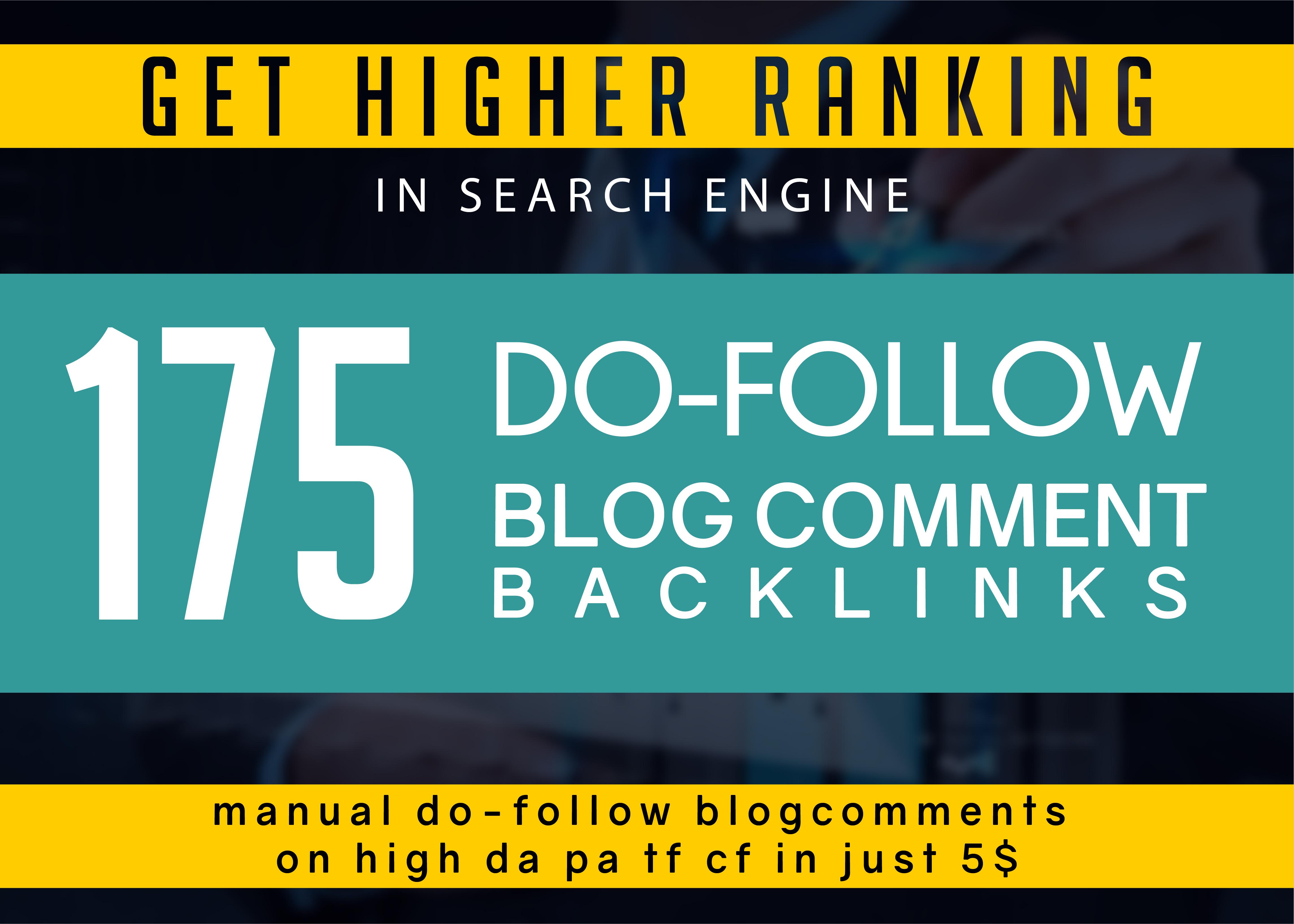 do 175 Manual Dofollow Blog Comment Backlinks on High Da Pa