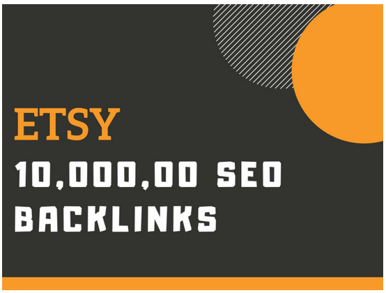 1 million dofollow SEO backlinks for your etsy store promotion