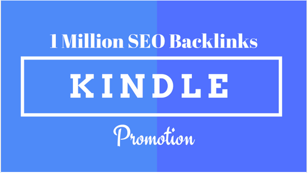 Make 1M SEO backlinks for kindle ebook promotion