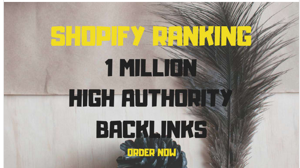 Boost shopify store SEO with high authority backlinks