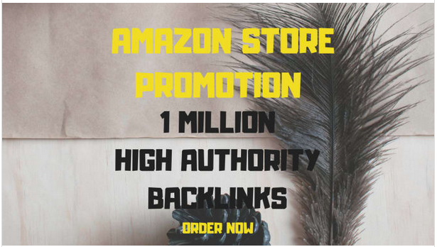 Boost up your amazon sales with 10,000,00 SEO backlinks